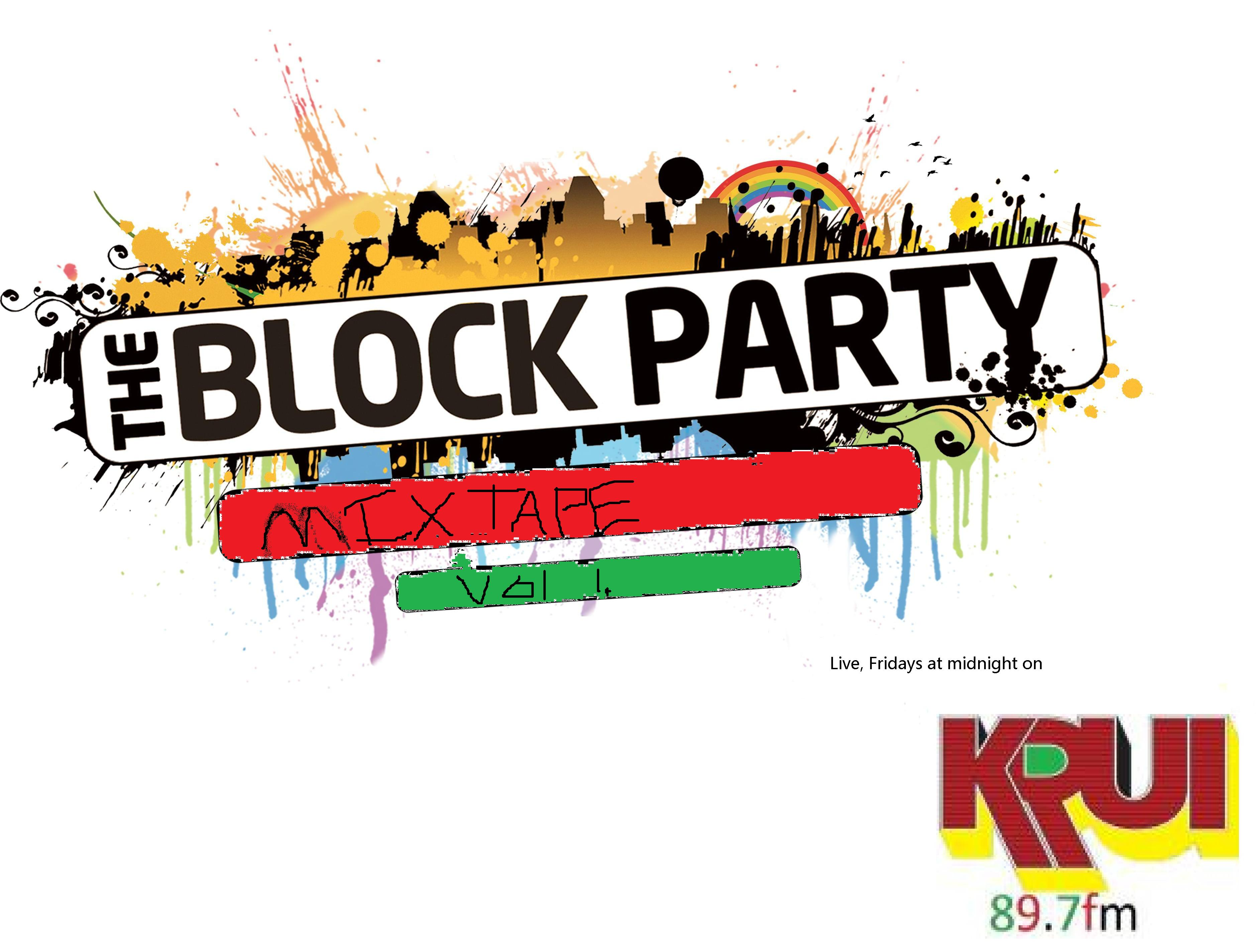 The Block Party | Real hip hop radio, Friday nights at midnight ...